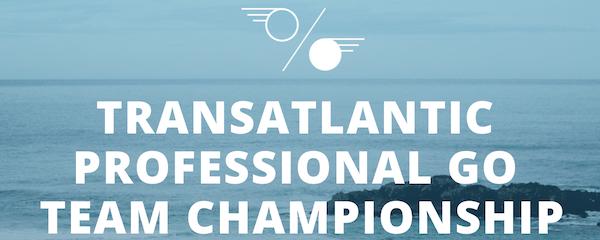 Transatlantic Pro Go Team Championship